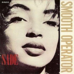 #11 Sade – Smooth Operator