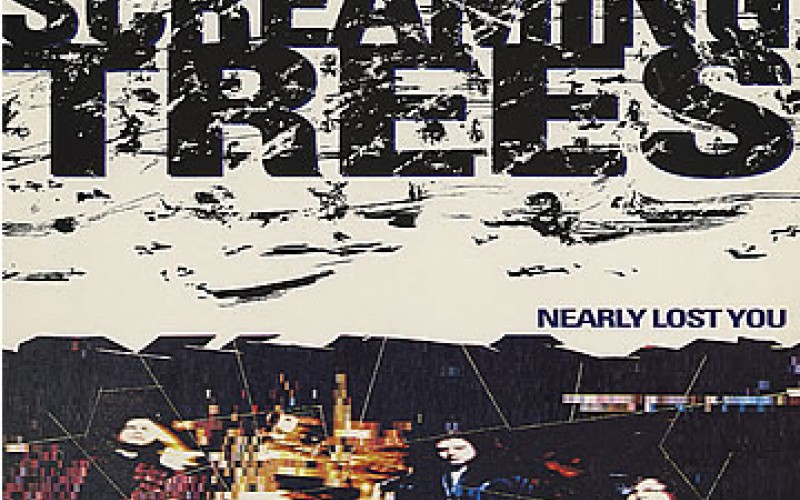 #9 Screaming Trees – Nearly Lost You