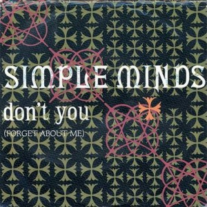 #3 Simple Minds – Don't You (Forget About Me)