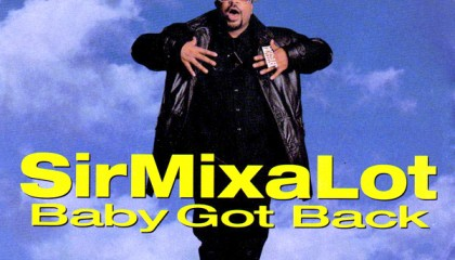 #22 Sir Mix-A-Lot – Baby Got Back