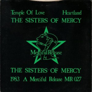 #7 The Sisters of Mercy – Temple of Love