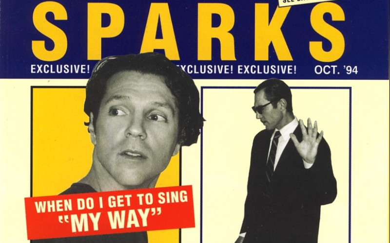 "#24 Sparks – When Do I Get to Sing ""My Way"""