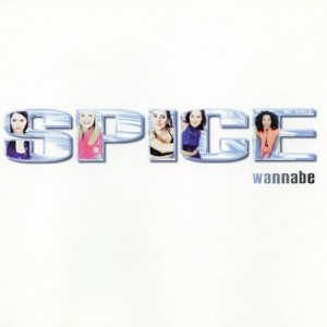 #12 Spice Girls – Wannabe