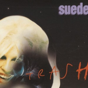 #10 Suede – Trash