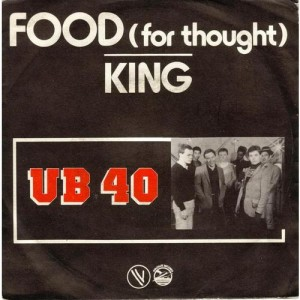 #17 UB40 – Food for Thought