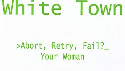 #8 White Town – Your Woman
