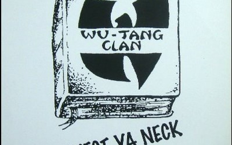 #17 Wu-Tang Clan – Protect Ya Neck