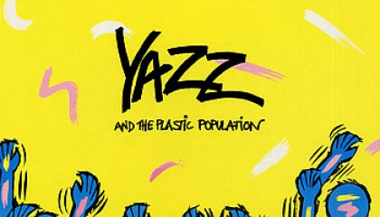 #26 Yazz & the Plastic Population – The Only Way Is Up