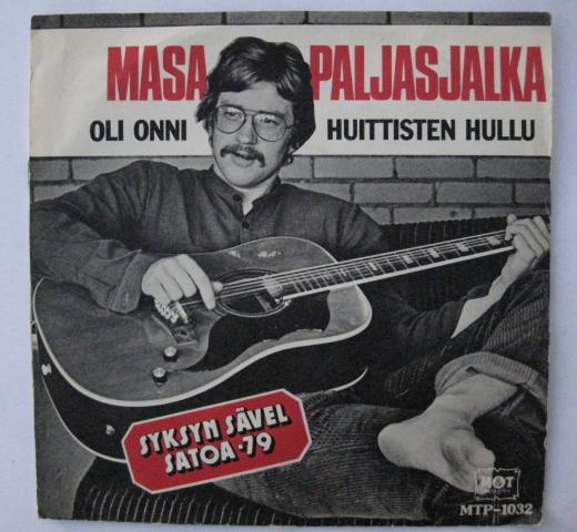 Martti Heikkilän vuonna 1979 Masa Paljasjalka -salanimellä tekemä soolosingle.