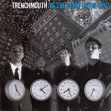 trenchmouth-versus